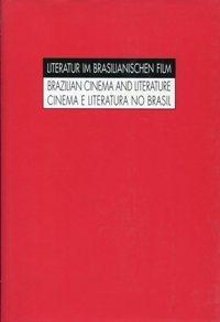 Literatur im Brasilianischen Film. Brazilian Cinema and: Avellar, José Carlos: