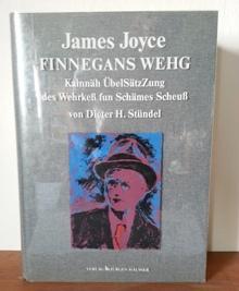 Finnegans Wehg., Kainnäh ÜbelSätzZung des Wehrkeß fun: Joyce, James: