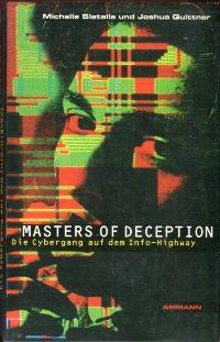 Masters of Deception., Die Cybergang auf dem: Slatalla, Michelle/Quittner, Joshua: