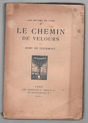 Le chemin de velours: GOURMONT Rémy de