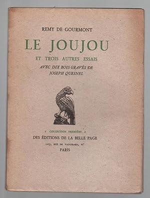 Le Joujou et trois autres essais: GOURMONT Rémy de