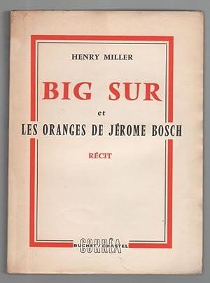 Big Sur et les Oranges de Jérome: MILLER Henry