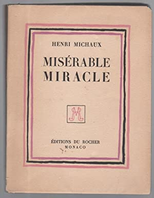 Misérable Miracle: MICHAUX Henri