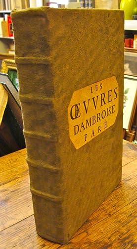 Les ?uvres d'Ambroise Paré, ? douzième édition,: PARÉ Ambroise