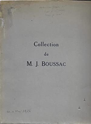 Collection de M. J. BOUSSAC