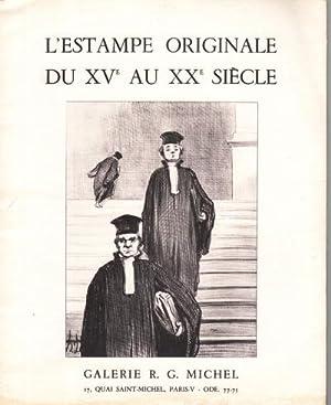 L'estampe originale du XVè au XXè siècle.: Galerie R. G.