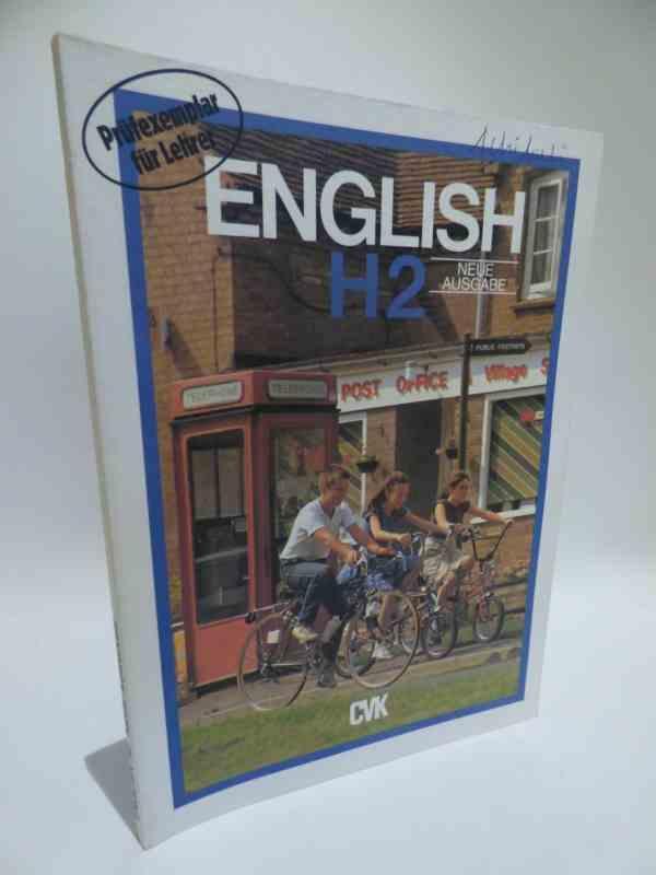 English H2 Neue Ausgabe . Prüfexemplar für Lehrer . - Raymond Williams
