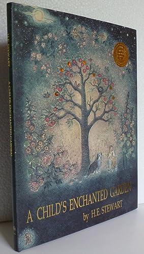 A Child's Enchanted Garden: Stewart, Helen. E.