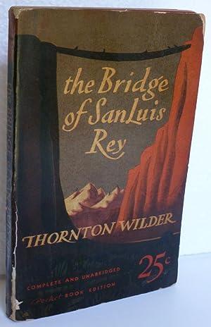 The Bridge of San Luis Rey: Wilder, Thornton