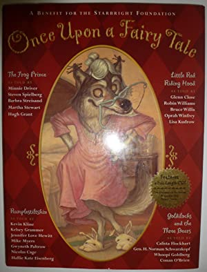 Once upon a Fairy Tale Four Favorite Stories Retold: Starbright Foundation