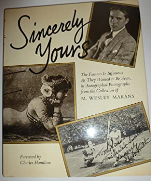 Sincerely Yours: The Famous & Infamous As: Marans, M. Wesley