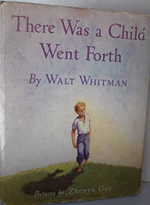 There Was a Child Went Forth: Whitman, Walt