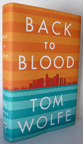 Back to Blood: Wolfe, Tom