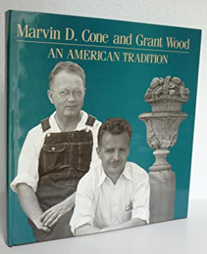 Marvin D. Cone and Grant Wood: An American tradition: Czestochowski, Joseph S