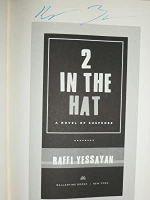 2 in the Hat: Yessayan, Raffi