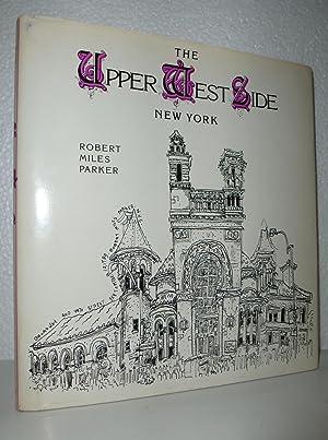 Upper West Side: New York: Parker, Robert Miles