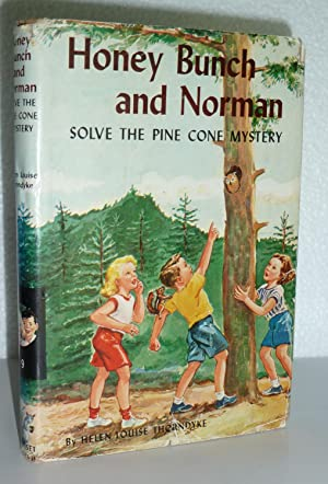 Honey Bunch and Norman Solve the Pine: Thorndyke, Helen Louise