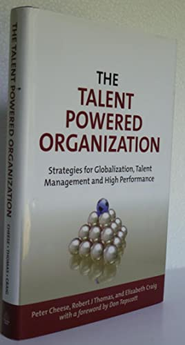 The Talent Powered Organization: Strategies For Globalization, Talent Management & High ...