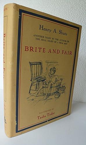Brite and Fair: Shute, Henry A.