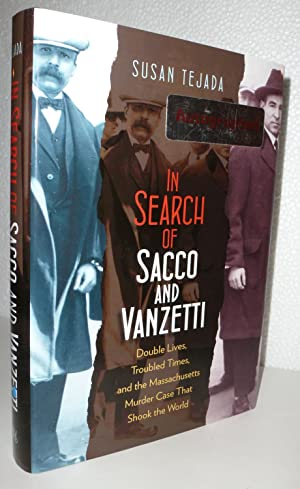 In Search of Sacco and Vanzetti: Tejada, Susan