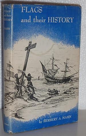 Flags and their History: Mahn, Herbert A.