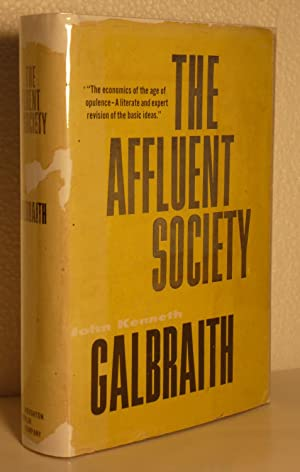 The Affluent Society: Galbraith, John Kenneth