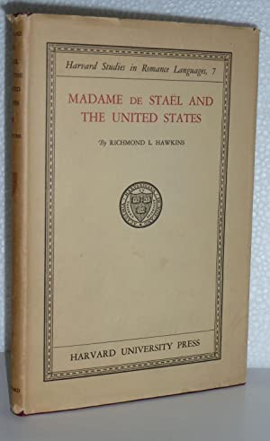 Madame De Stael and the United States: Hawkins, Richmond Laurin