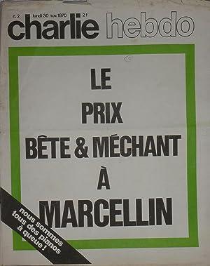 CHARLIE HEBDO N°2 - LE PRIX BÊTE & MECHANT A MARCELLIN: CABU - CAVANA - CHORON - ...