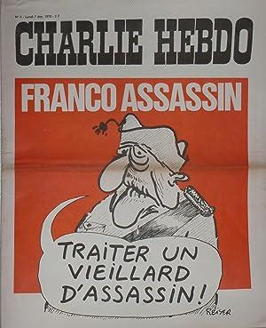 CHARLIE HEBDO N°3 - FRANCO ASSASSIN: CABU - CAVANA - CHORON - DELFEIL - DE TON FOURNIER