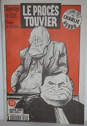 Charlie Hebdo Hors série n°1 - Le Proces Touvier: Collectif; Preface de Cavanna