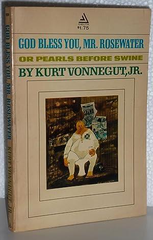 God Bless You, Mr. Rosewater, or Pearls: Vonnegut, Kurt, Jr.