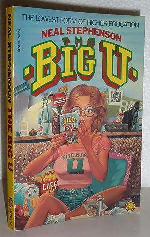 The Big U: Stephenson, Neal