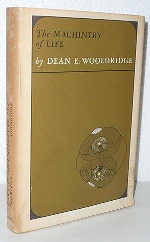 The Machinery of Life: Wooldridge, Dean E.