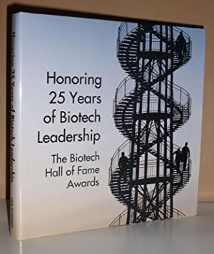 Honoring 25 Years of Biotech Leadership: The: Jones, Mark; Brian