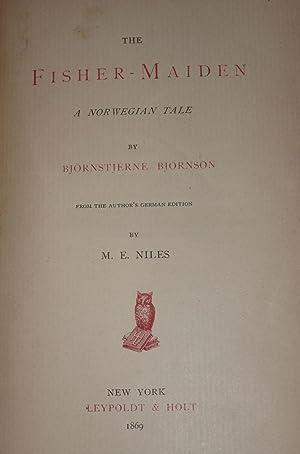 The Fisher Maiden. A Norwegian Tale: Bjornson, Bjornstjerne