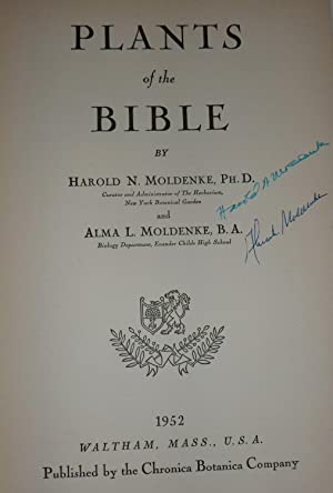Plants of the Bible: Moldenke, Harold N. and Moldenke, Alma L.