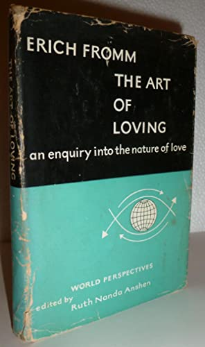 The Art of Loving: Fromm, Erich