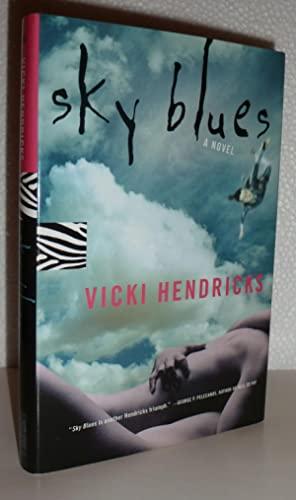 Sky Blues: Hendricks, Vicki