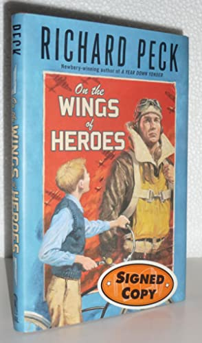 On the Wings of Heroes: Peck, Richard
