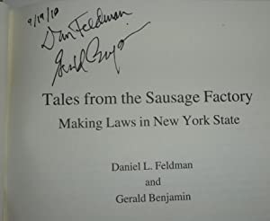 Tales from the Sausage Factory: Making Laws in New York State, Excelsior Editions: Feldman, Daniel ...