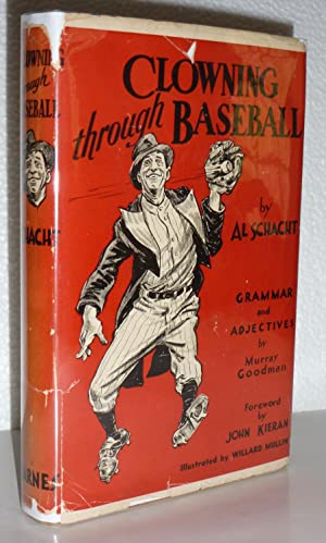 Clowning Through Baseball: Schacht, Al