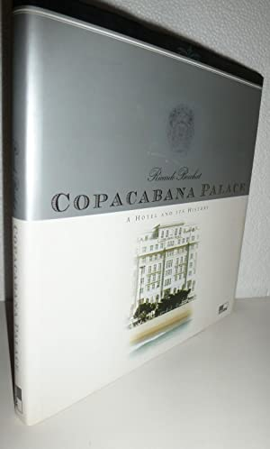 Copacabana Palace : A Hotel and It's History: Boechat, Ricardo.