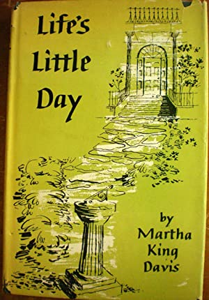 Life's Little Day: Davis, Martha King