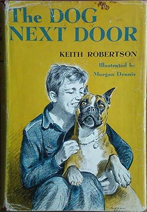 The Dog Next Door: Robertson, Keith