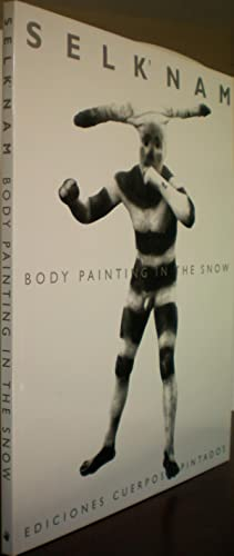 SELKNAM: Body Painting in the Snow: Mason, Peter