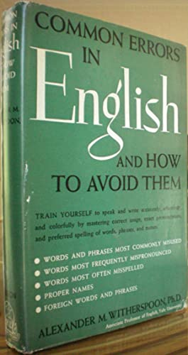 Common Errors in English and How to Avoid Them: Witherspoon, Alexander