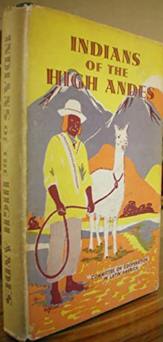 Indians of the High Andes: Brands, H.W.