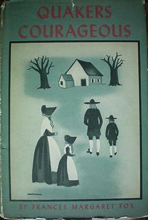 Quakers Courageous: Fox, Frances