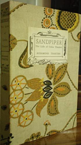 Sandpiper: The Life of Celia Thaxter: Thaxter, Rosamond