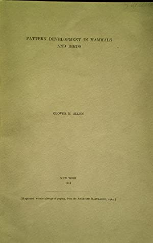 Pattern Development in Mammals and Birds: Allen, Glover M.